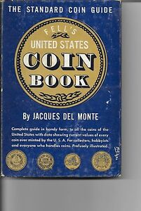 FELL-039-S-UNITED-STATES-COIN-BOOK-JACQUES-DEL-MONTE-FREDERICK-FELL-1952-EDITION