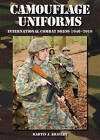 Camouflage Uniforms: International Combat Dress 1940-2010 by Martin J. Brayley (Hardback, 2009)