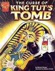 The Curse of King Tut's Tomb by Burgan (Hardback)