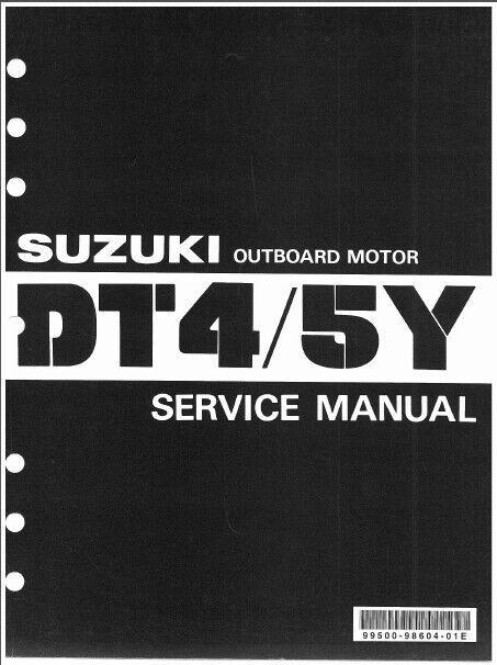 85 99 suzuki dt4 dt5y two stroke outboard motor service repair rh ebay com Suzuki Outboards 140 4 Stroke Suzuki Outboards 140 4 Stroke