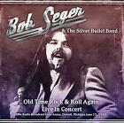 Old Time Rock & Roll Again Live In Concert von Bob & The Silver Bullet Band Seger (2016)