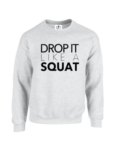 DROP IT LIKE A SQUAT HOODIE JUMPER GYM BODY BUILDING WEIGHTS WORK OUT SWAG DROP