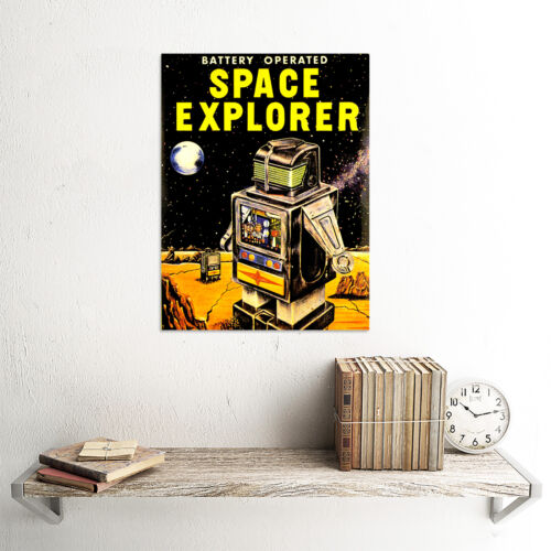 ADVERT TOY BATTERY OPERATED SPACE EXPLORER ROBOT ART PRINT POSTER CC172