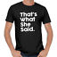 That-039-s-What-She-Said-Quote-Thats-Party-Sprueche-Comedy-Spass-Fun-Lustig-T-Shirt Indexbild 5