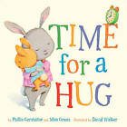 Time for a Hug by Mim Green, Phillis Gershator (Board book, 2013)