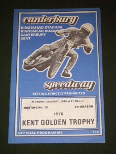 SPEEDWAY CANTERBURY KENT GOLDEN TROPHY MAY 31 1976