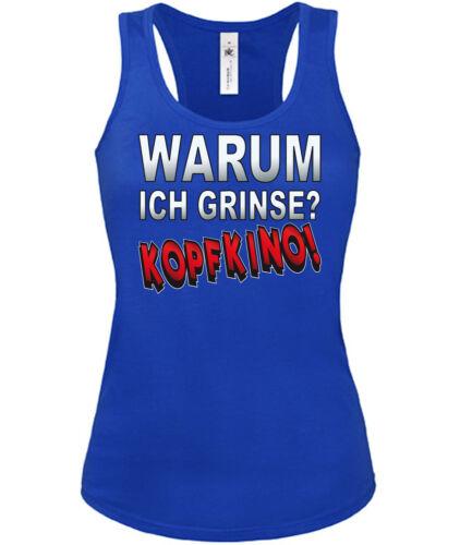 Tank Top Damen S-XL WARUM ICH GRINSE KOPFKINO