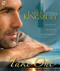Take One: Unabridged by Karen Kingsbury (CD-Audio, 2009)