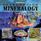 Introducing Mineralogy by John Mason (Paperback, 2014)