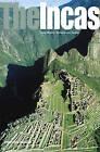 The Incas: Lords of the Four Quarters by Craig Morris, Adriana von Hagen (Hardback, 2011)