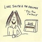 Luke Smith - This Time I've Done It (2005)