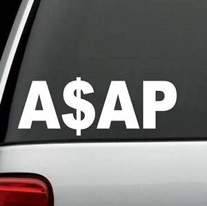 Asap Cash Funny College Quote Decal Sticker Car Truck Suv Van Laptop