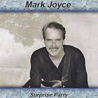 Surprise Party by Mark Joyce (CD, Jan-2004, Gr8Trax)