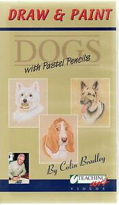 COLIN-BRADLEY-DRAW-AND-PAINT-DOGS-WITH-PASTEL-PENCILS-VHS-VIDEO