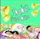 Shake Awakes by Robert Heidbreder (Hardback, 2012)