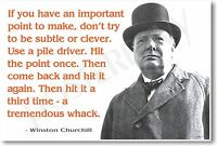 Winston Churchill - if You Have An Important Point... Famous Person Poster