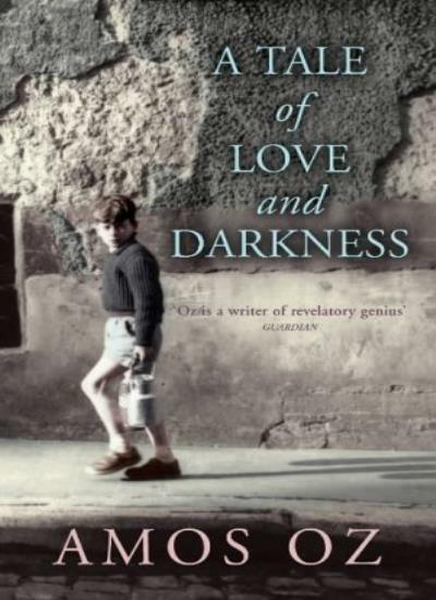 A Tale of Love and Darkness,Amos Oz- 9780701174217