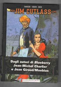 JIM CUTLASS di Charlier e Giraud (2015) - cartonato - Lineachiara