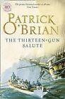 The Thirteen-Gun Salute (Aubrey/Maturin Series, Book 13) by Patrick O'Brian (Paperback, 1997)