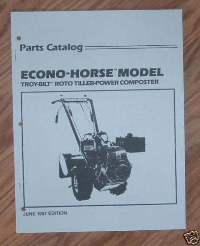 troy bilt 1987 econo horse tiller illustrated parts list catalog rh ebay com troy bilt snowblower manual troubleshooting troy bilt snowblower manual chute won't turn