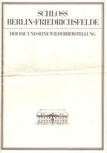 Schloss-Berlin-Friedrichsfelde-Der-Bau-und-seine-Wiederherstellung-1987