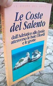 1994 Guide Côtelé Del Salento Travers Les Baie, I Fjords Et Les Grottes Avec Les éQuipements Et Les Techniques Les Plus Modernes