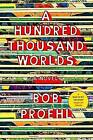 A Hundred Thousand Worlds by Bob Proehl (Hardback, 2016)