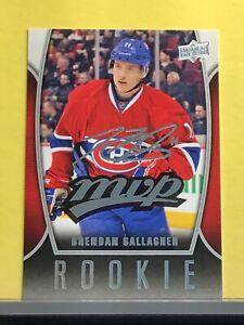 2013-14-Brendan-Gallagher-Rookie-Upper-Deck-MVP-RC-Facsimile-Auto-Canadiens