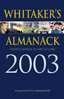 Whitaker's Almanack: 2003: 135th Annual Edition. Standard Edition by Bloomsbury Publishing PLC (Hardback, 2002)
