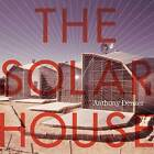 The Solar House: Pioneering Sustainable Design by Anthony Denzer (Hardback, 2013)