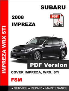 2008 subaru impreza wrx wrx sti workshop oem service repair rh ebay com 2006 Subaru Impreza WRX 2011 Subaru Impreza WRX