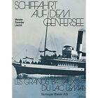 Schiffahrt Auf Dem Genfersee: Les Grands Bateaux Du Lac Leman by Gwerder, Alton, Meister (Paperback / softback, 2014)