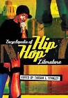 Encyclopedia of Hip Hop Literature by Tarshia L. Stanley (Paperback, 2008)