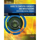 Guide to Computer Forensics and Investigations (with DVD) by Amelia Phillips, Christopher Steuart, Bill Nelson (Mixed media product, 2015)