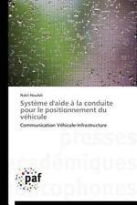 Systeme d'Aide a la Conduite Pour le Positionnement du Vehicule by Houdali...