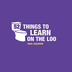NEW-52-Things-to-Learn-on-the-Loo-By-Hugh-Jassburn-Hardcover-Free-Shipping