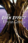 The Eden Effect by Bryan Goings (Paperback / softback, 2010)