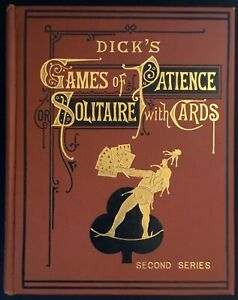 Dick-039-s-Games-of-Patience-second-series-1898-illustrated-Like-New-Condition