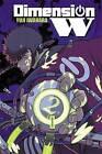 Dimension W: Vol. 2 by Yuji Iwahara (Paperback, 2016)