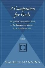 A Companion for Owls : Being the Commonplace Book of D. Boone, Long Hunter,...