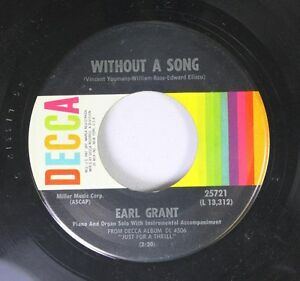 Soul-45-Earl-Grant-Without-A-Song-I-039-M-In-The-Mood-For-Love-On-Decca