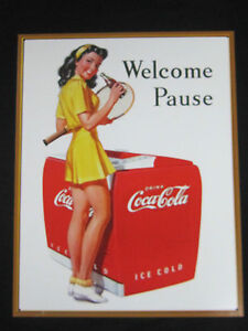 Welcome Pause Tin Sign Coca Cola