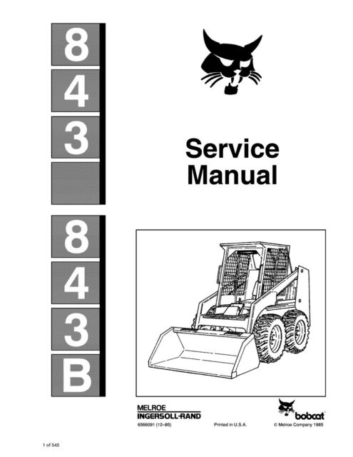 bobcat 843 843b printed bound skid steer repair service manual 1985 rh ebay com Bobcat 873 Parts Diagram Bobcat Loader Parts Diagram