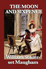 The Moon and Sixpence by W Somerset Maugham, William Somerset Maugham (Paperback / softback, 2008)