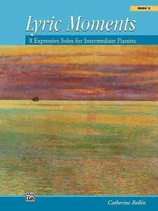Lyric-Moments-Bk-2-8-Expressive-Solos-for-Intermediate-Pianists-Used