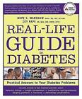 The Real-Life Guide to Diabetes: Practical Answers to Your Diabetes Problems by Hope S. Warshaw, Joy Pape (Paperback, 2009)