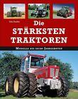 Die stärksten Traktoren von Udo Paulitz (2012, Gebundene Ausgabe)