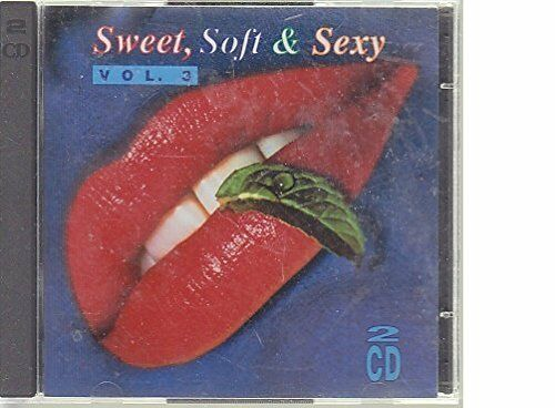 Sweet, Soft & Sexy 3 (1992, RCA) Tina Turner, Maggie Reilly, Far Corpor.. [2 CD]