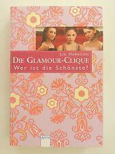 Lisi Harrison Die Glamour Clique Wer ist die Schönste Jugendbuch Arena Verlag