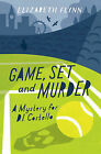 Game, Set and Murder: A Mystery for Di Costello by Elizabeth Flynn (Paperback, 2013)